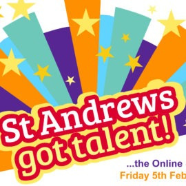 St Andrew's Got Talent –  Calling all performers!